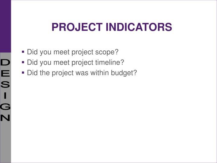 PROJECT INDICATORS