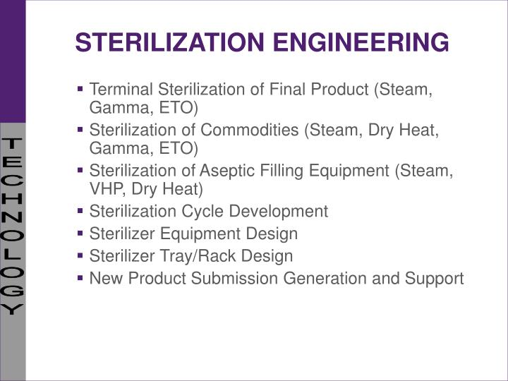 STERILIZATION ENGINEERING