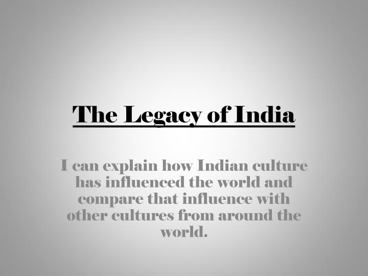 the legacy of india n.