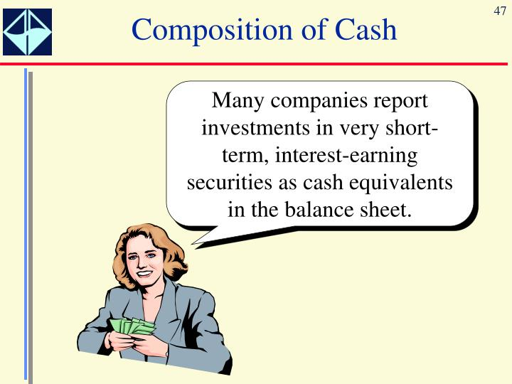 Composition of Cash