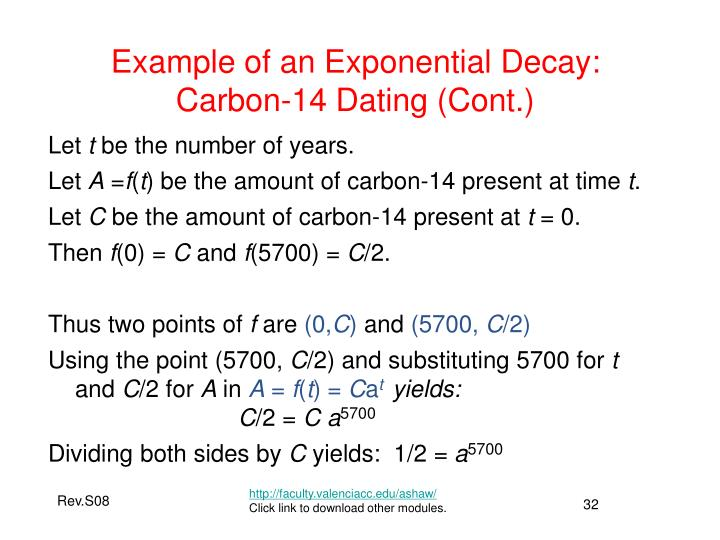 Example of an Exponential Decay: Carbon-14 Dating (Cont.)