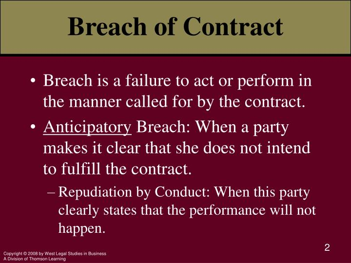 breach of contract in the business A first step in defending against a breach of contract claim may be to challenge the enforceability, or the existence, of a contract both parties to a contract must have been aware of the intent to enter into a contract at the time they allegedly made the agreement, and in the case of a contract with a business, the person making the agreement.