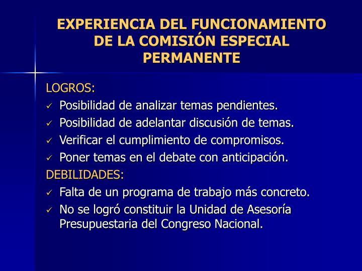 EXPERIENCIA DEL FUNCIONAMIENTO DE LA COMISIÓN ESPECIAL PERMANENTE
