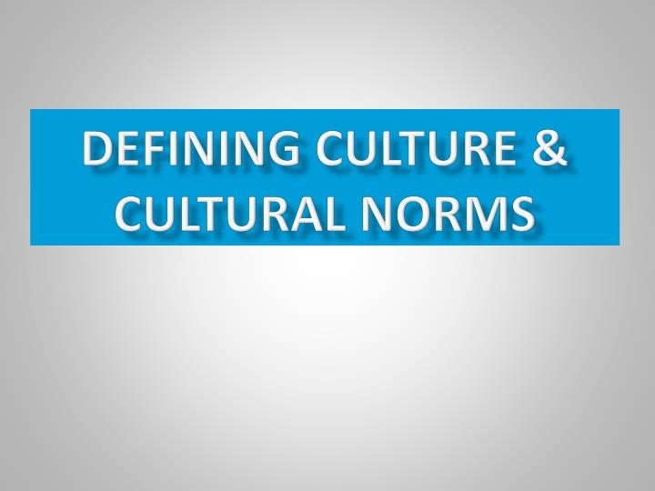 cultural norms in us I have only ever lived in the united states my take for cultural norms, despite the commom activities on major holidays would be: it is a cultural norm to i am not from the us but what i learn from the media is this great country is losing its seams culturally, politically, economically etc but, once as i.