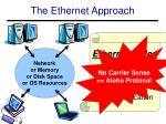 the ethernet approach
