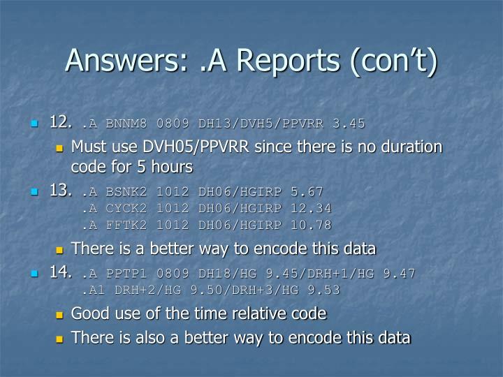 Answers: .A Reports (con't)