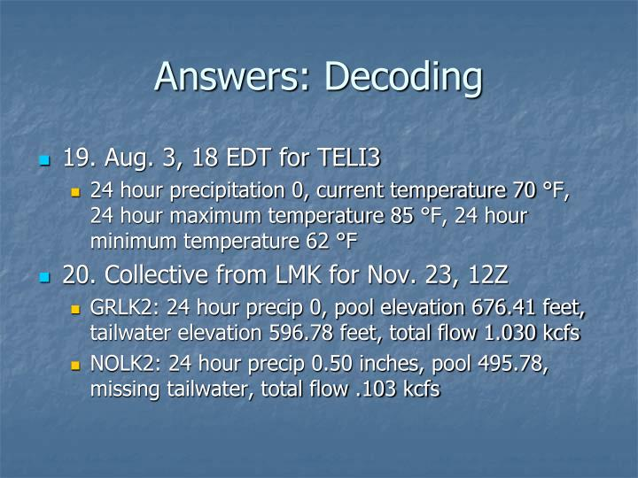 Answers: Decoding