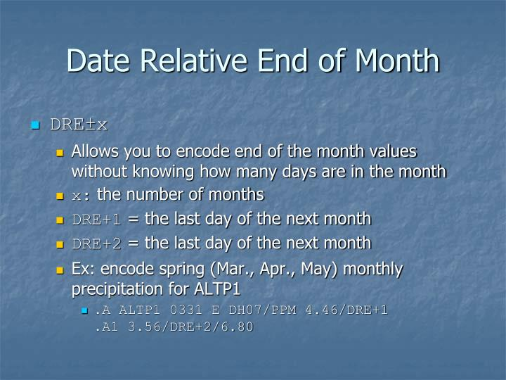 Date Relative End of Month