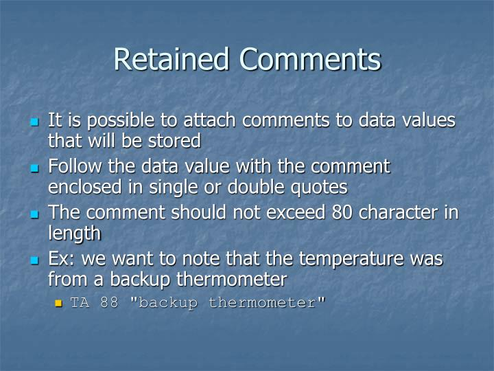 Retained Comments