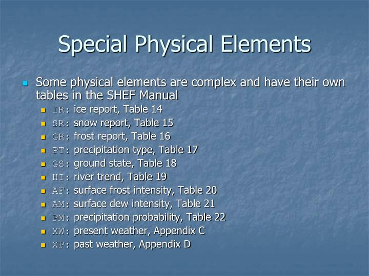 Special Physical Elements