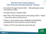 outreach and training report new financial aid administrator training