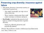 preserving crop diversity insurance against failure
