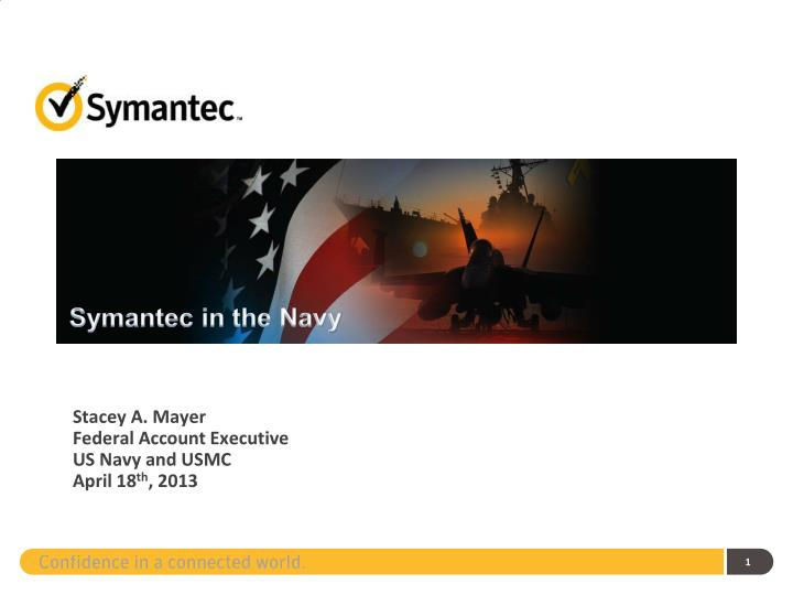 stacey a mayer federal account executive us navy and usmc april 18 th 2013 n.