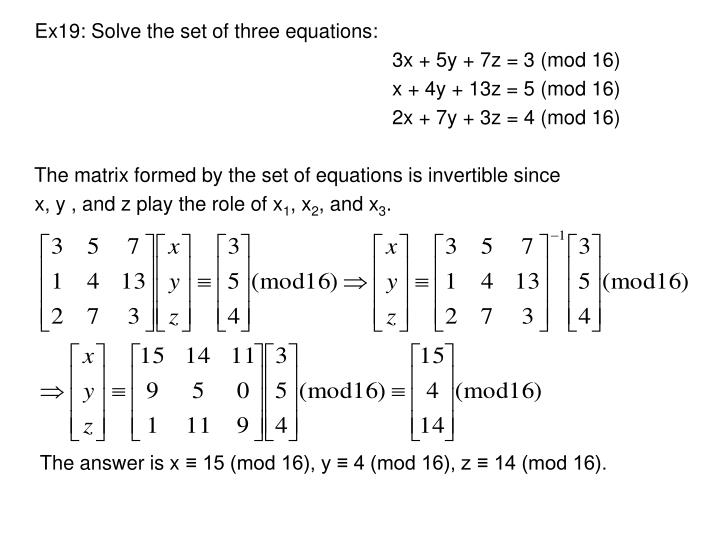 Ex19: Solve the set of three equations: