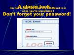 don t forget your password