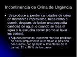 incontinencia de orina de urgencia