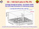 50 100 gev jets in pb pb