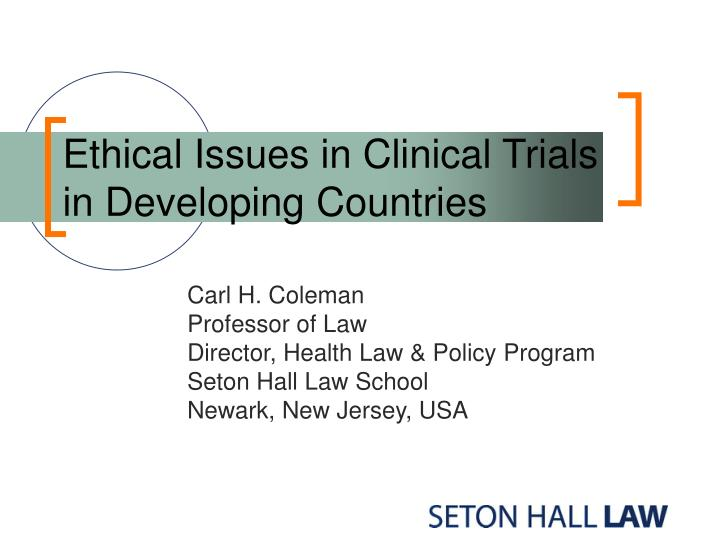 ethical issues in clinical trials in developing countries n.