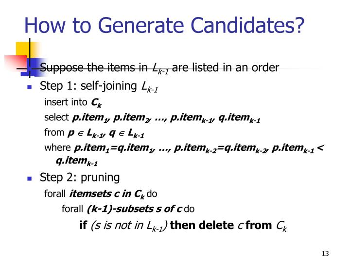 How to Generate Candidates?