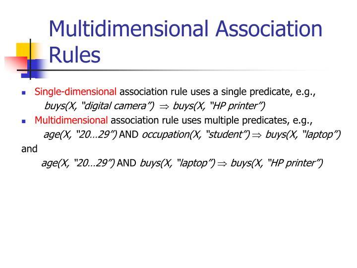 Multidimensional Association Rules