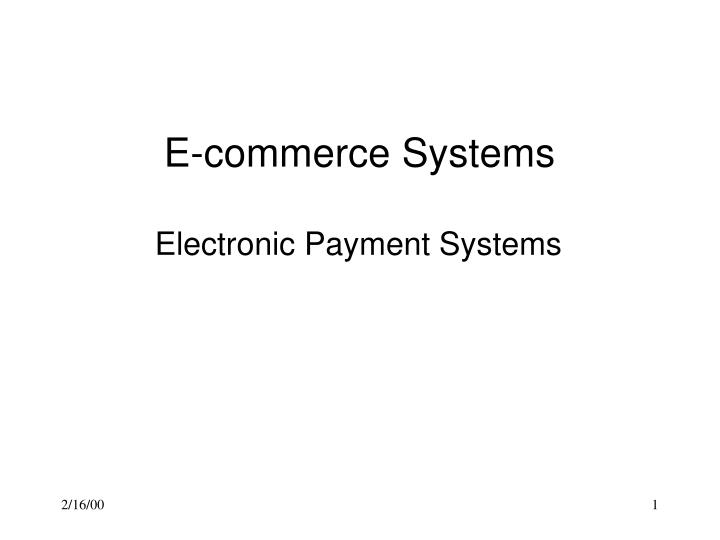 e commerce systems electronic payment systems n.