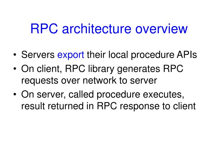 RPC architecture overview