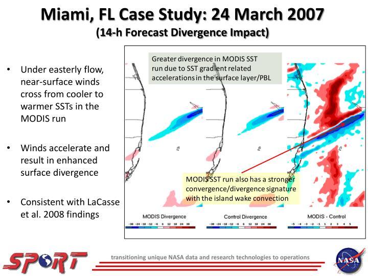 Miami, FL Case Study: 24 March 2007
