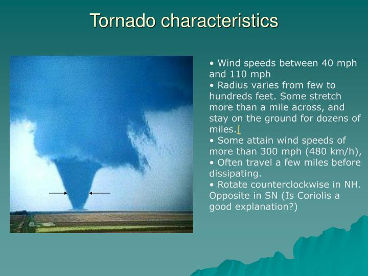 Tornado characteristics