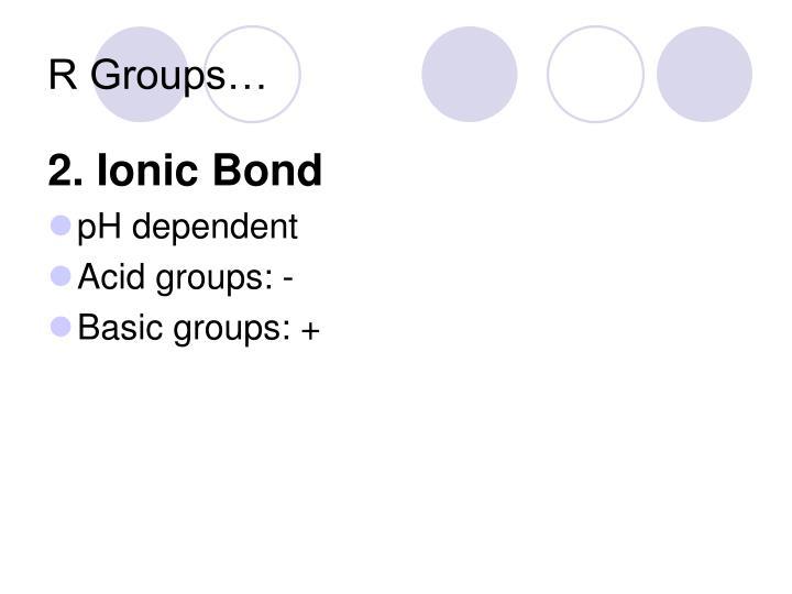 R Groups…