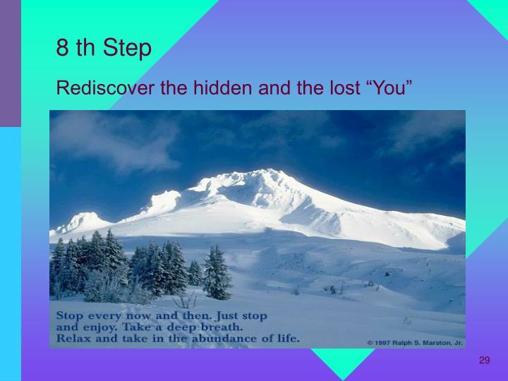 8 th Step