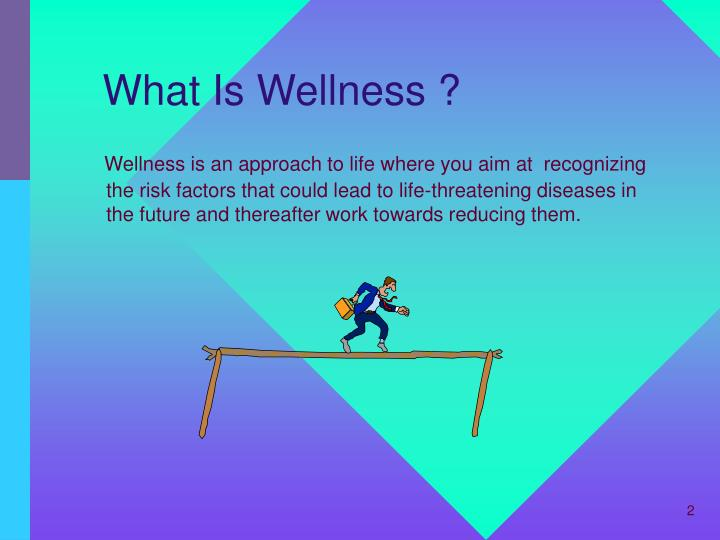 What is wellness