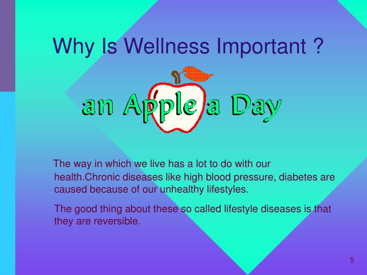 Why Is Wellness Important ?