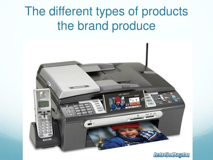 The different types of products the brand produce