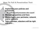 how to fail a penetration test