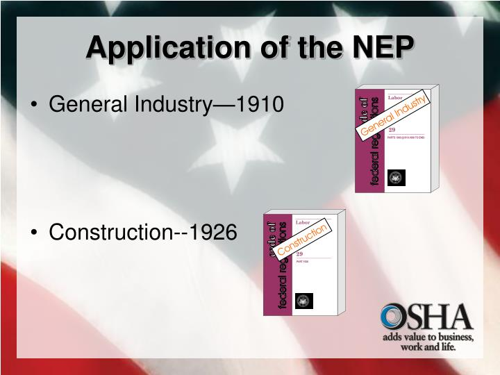 Application of the NEP