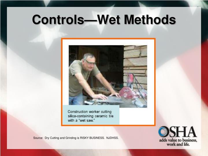 Controls—Wet Methods