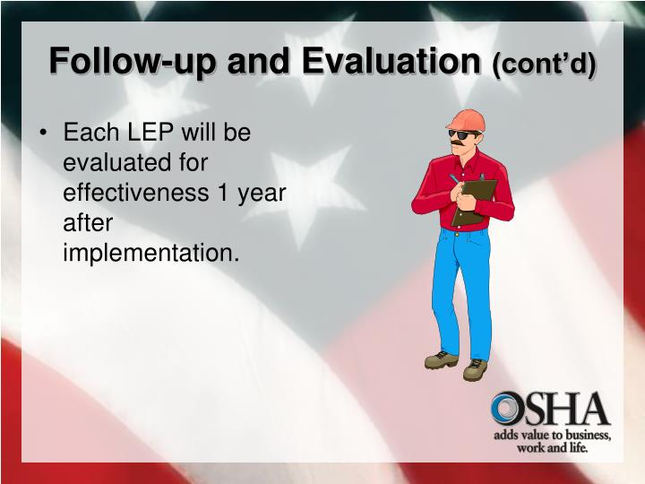 Follow-up and Evaluation