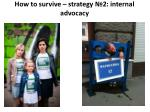 how to survive strategy 2 internal advocacy1