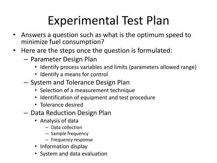 Experimental Test Plan
