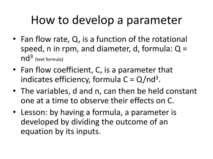 How to develop a parameter