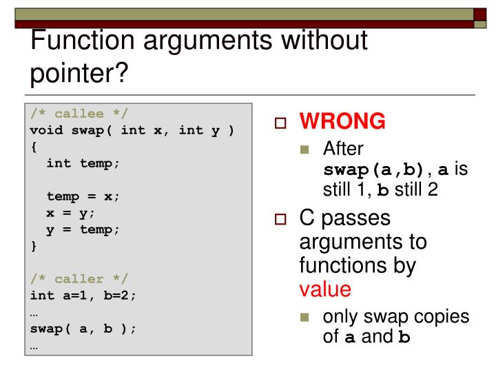 Function arguments without pointer?