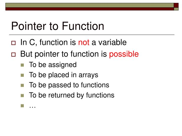 Pointer to Function