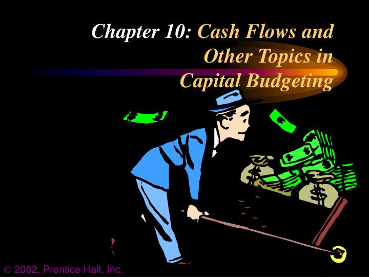 chapter 10 cash flows and other topics in capital budgeting n.