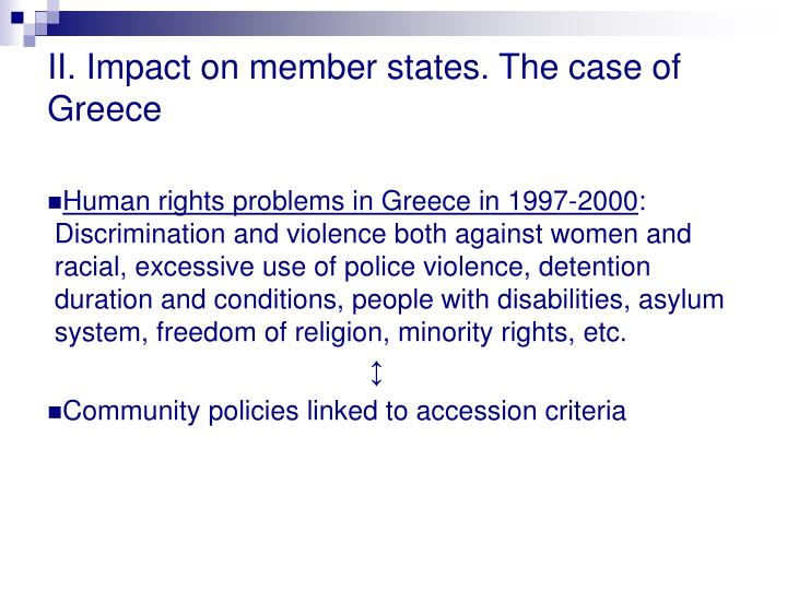 II. Impact on member states. The case of Greece