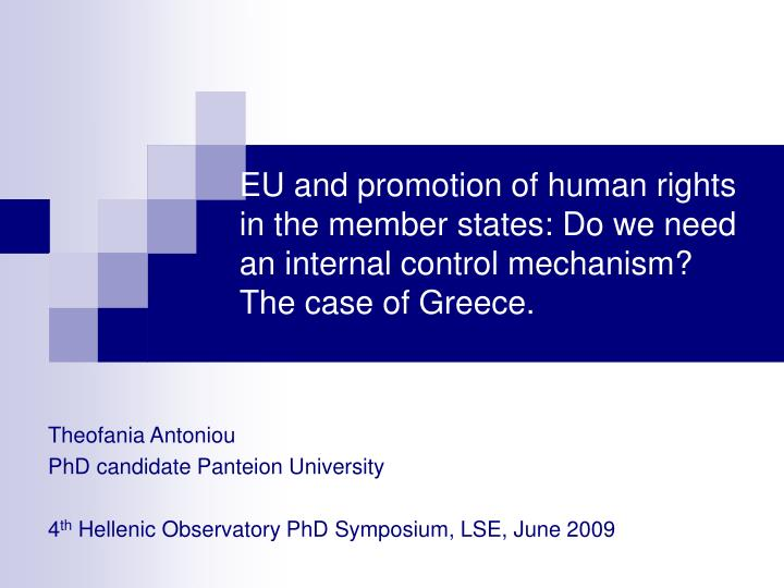 EU and promotion of human rights in the member states: Do we need an internal control mechanism?