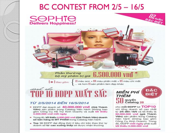 BC CONTEST FROM 2/5 – 16/5