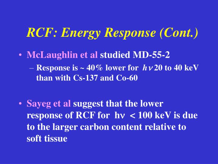 RCF: Energy Response (Cont.)