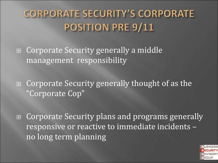 Corporate Security generally a middle management  responsibility