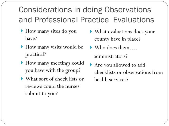 Considerations in doing Observations and Professional Practice  Evaluations