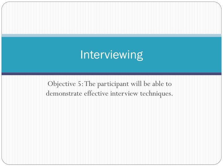 Interviewing